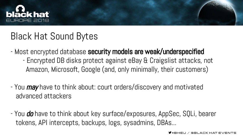 Black Hat Sound Bytes - Most encrypted database...