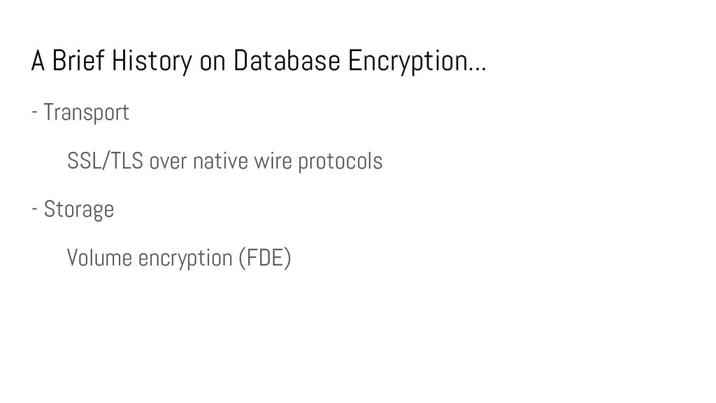 A Brief History on Database Encryption... - Tra...