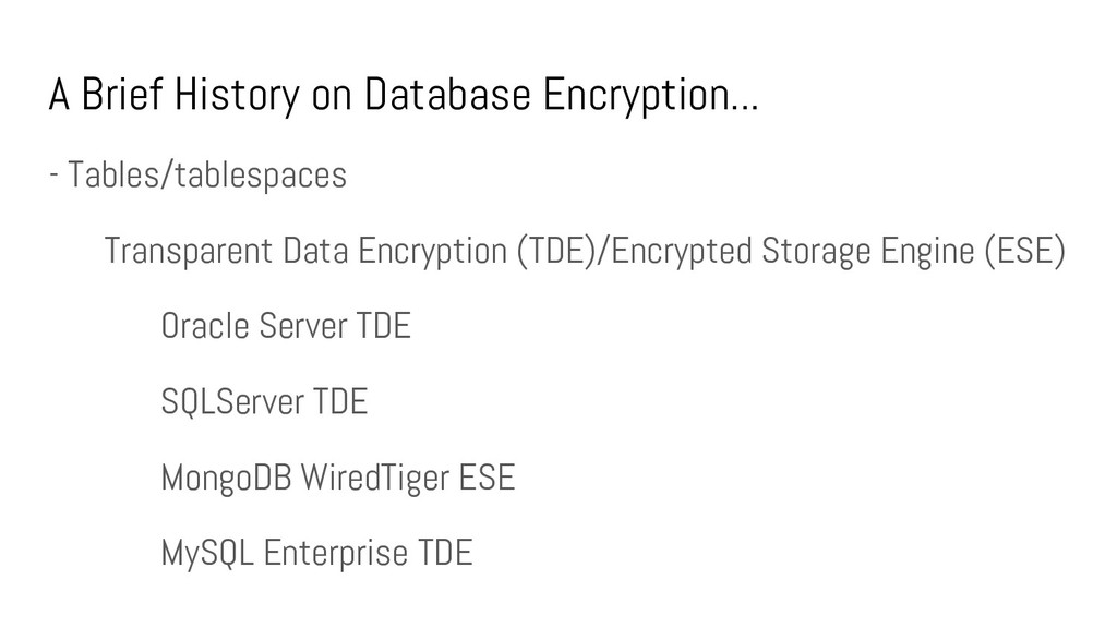 A Brief History on Database Encryption... - Tab...