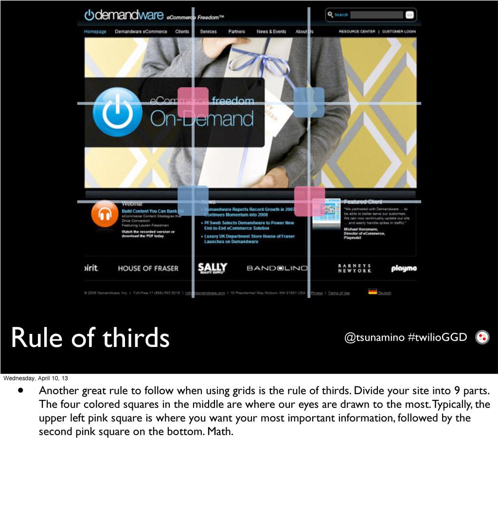 Rule of thirds @tsunamino #twilioGGD Wednesday,...