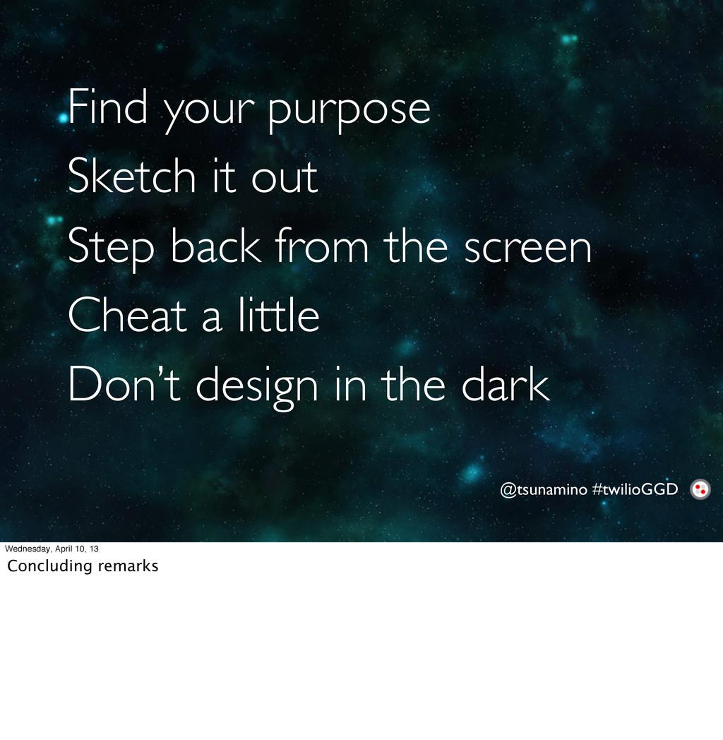 @tsunamino #twilioGGD Find your purpose Sketch ...