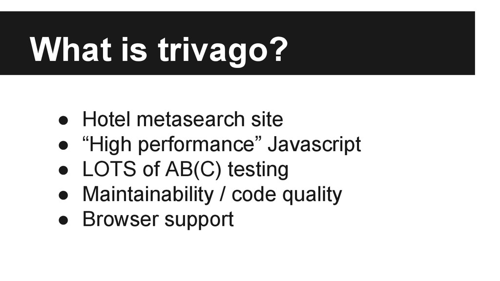 "What is trivago? ● Hotel metasearch site ● ""Hig..."