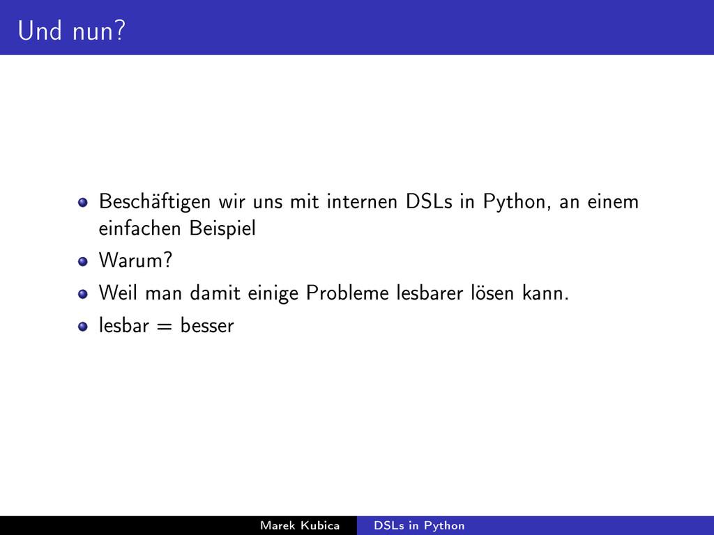 Und nun? Beschäftigen wir uns mit internen DSLs...