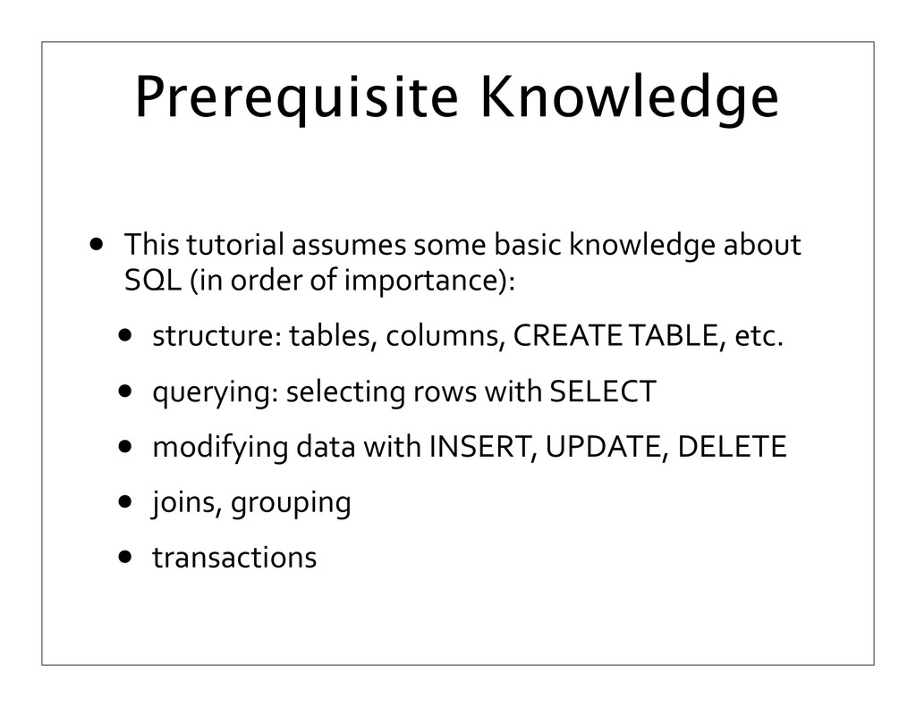 Prerequisite Knowledge • This	