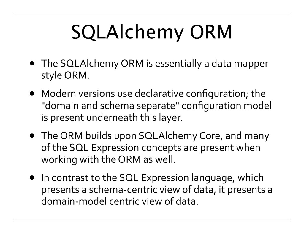 SQLAlchemy ORM • The	