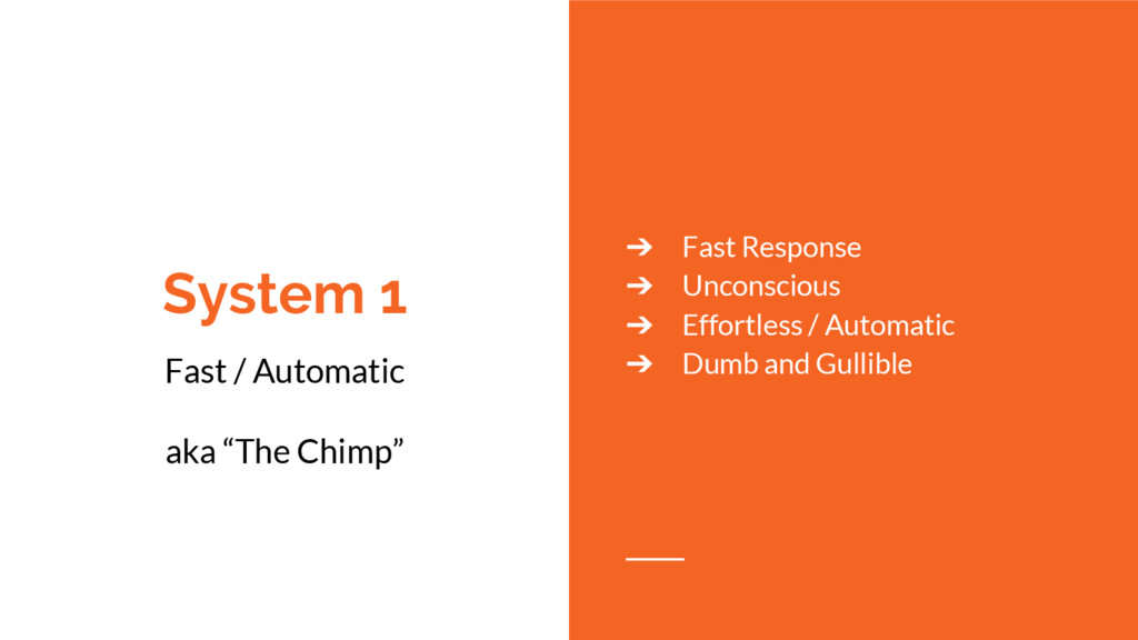 "System 1 Fast / Automatic aka ""The Chimp"" ➔ Fas..."