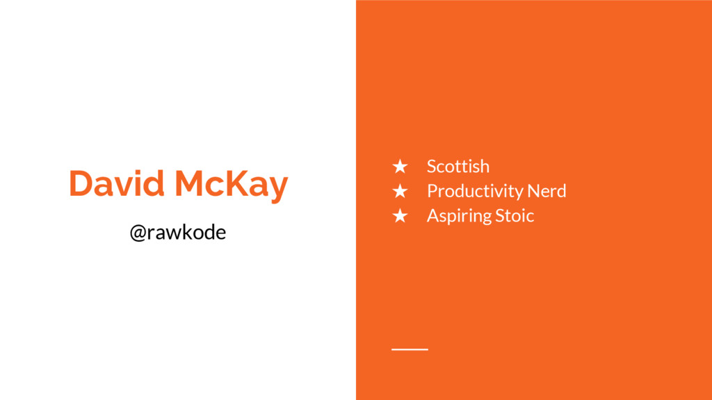 David McKay ★ Scottish ★ Productivity Nerd ★ As...