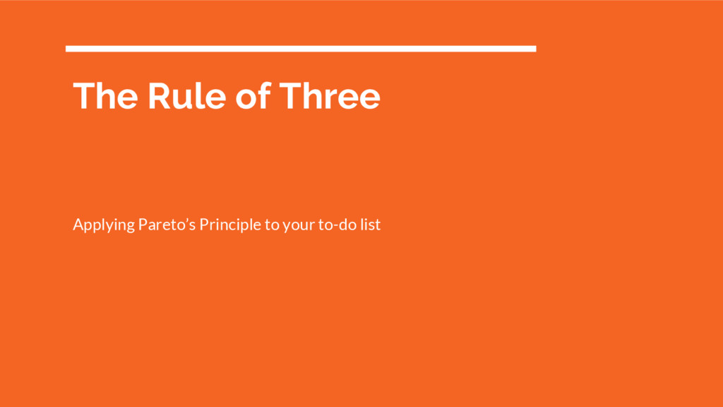 The Rule of Three Applying Pareto's Principle t...