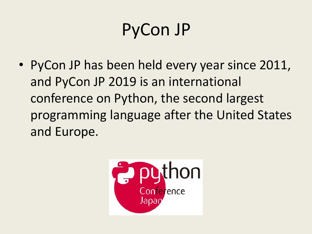 PyCon JP • PyCon JP has been held every year si...