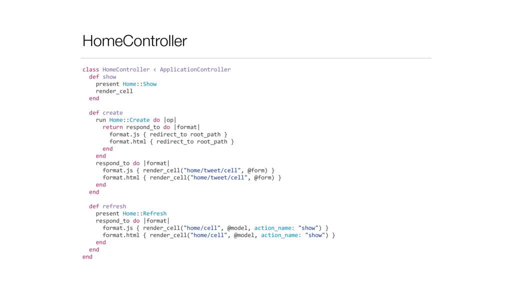 HomeController class HomeController < ...