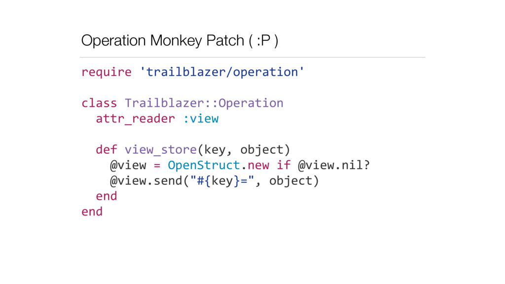 Operation Monkey Patch ( :P ) require	