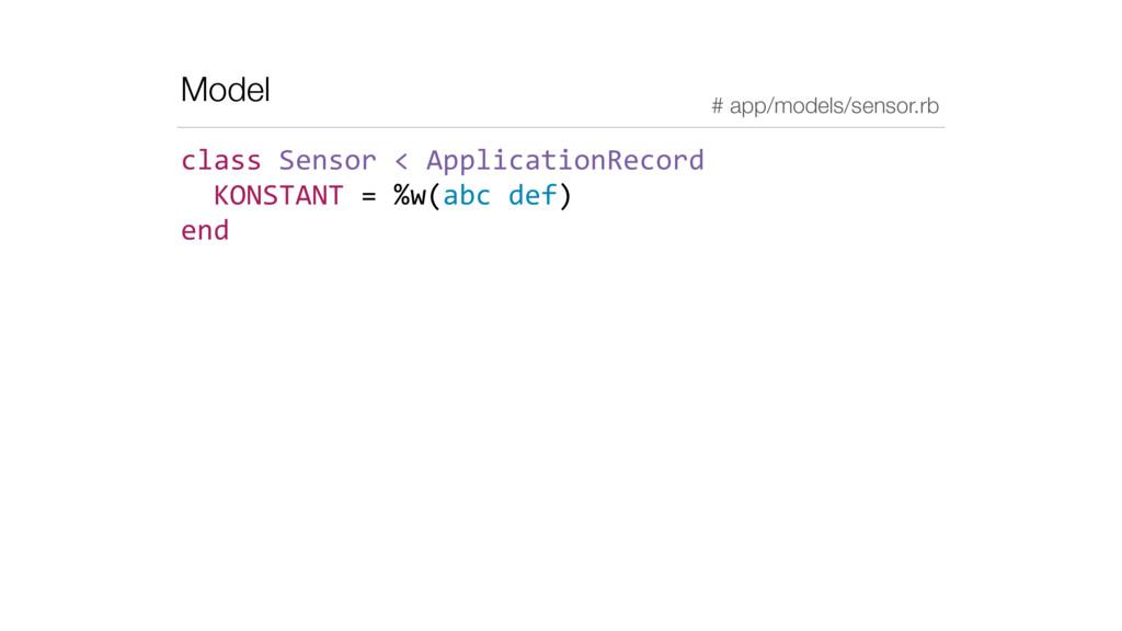 Model class Sensor < ApplicationRecord...