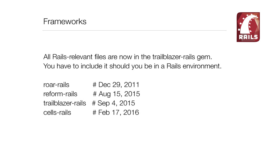 Frameworks All Rails-relevant files are now in t...
