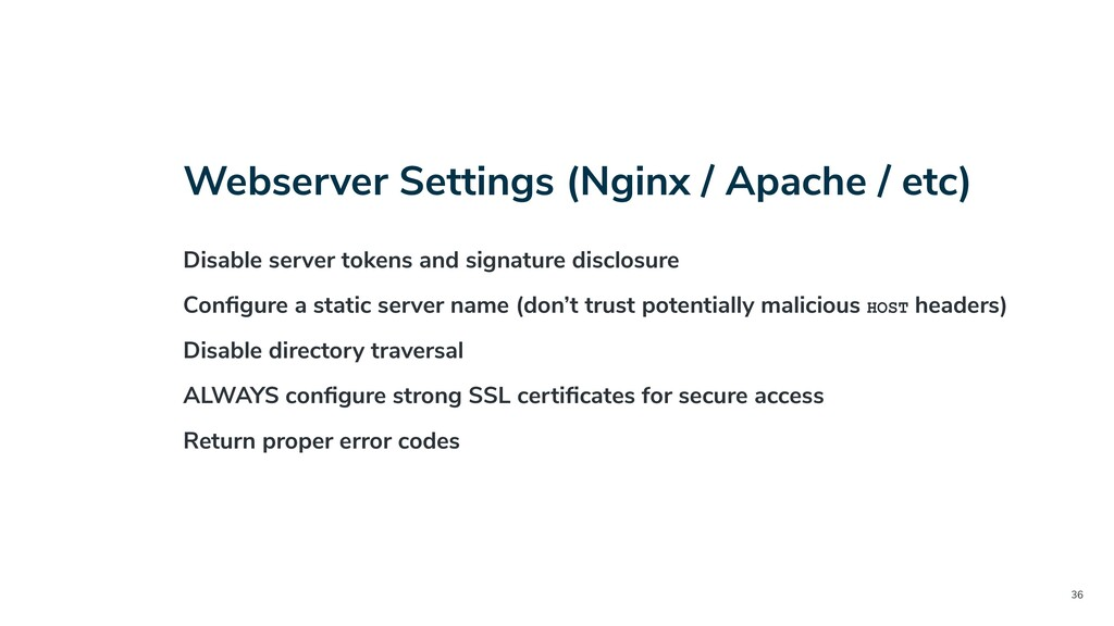 36 Webserver Settings (Nginx / Apache / etc) Di...