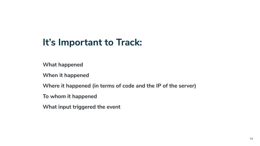 53 It's Important to Track: What happened When ...