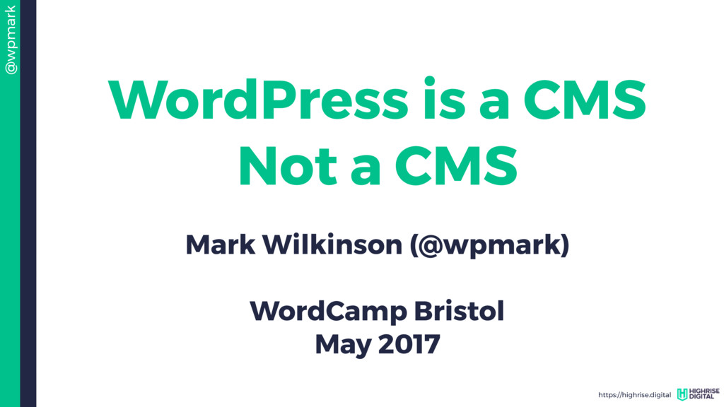 @wpmark https://highrise.digital WordPress is a...