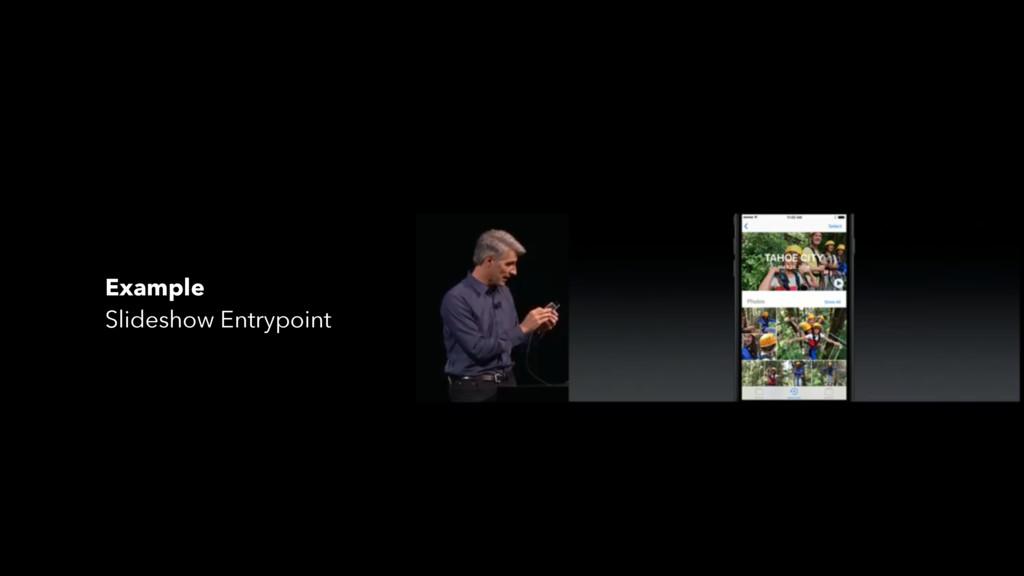 Example Slideshow Entrypoint