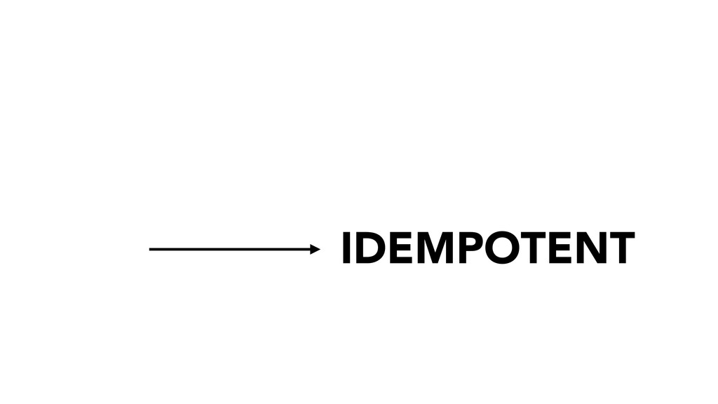 IDEMPOTENT