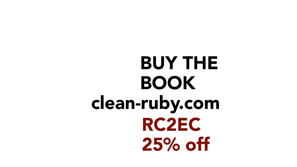 BUY THE BOOK clean-ruby.com RC2EC 25% off