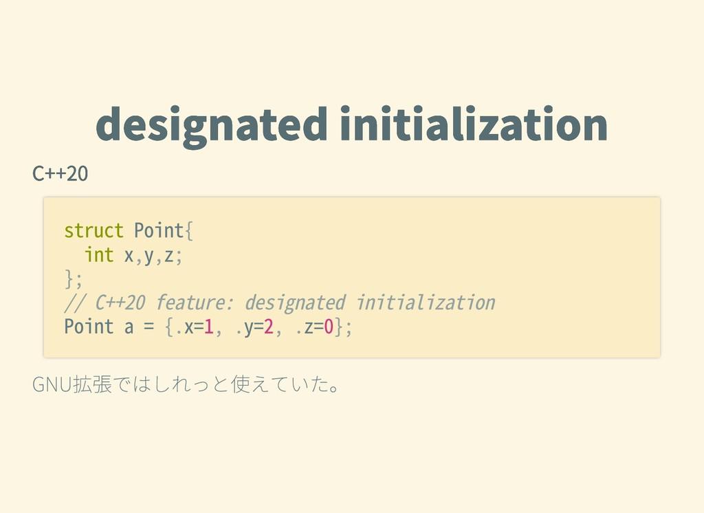designatedinitialization designatedinitializa...