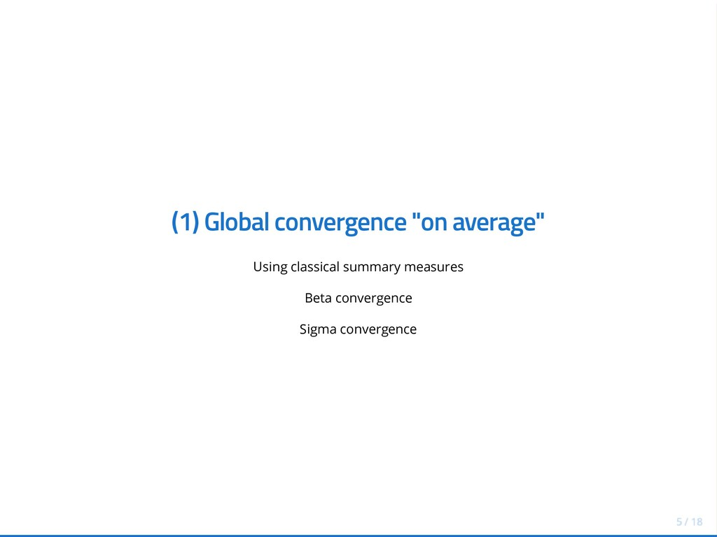 """(1) Global convergence """"on average"""" Using class..."""