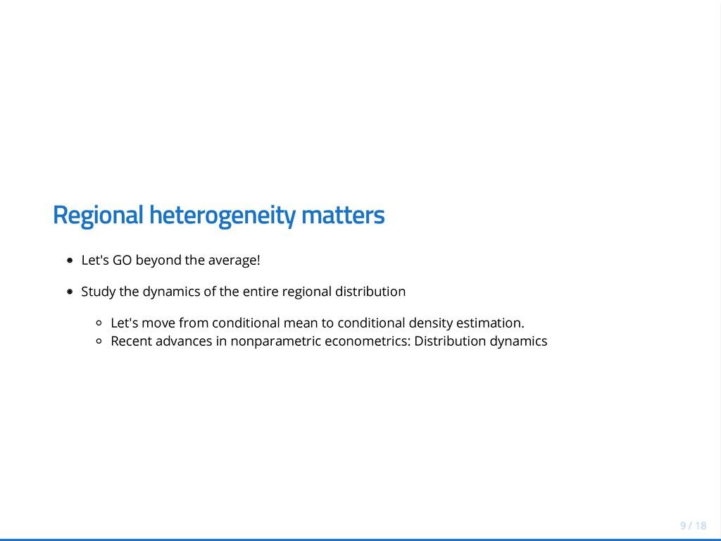 Regional heterogeneity matters Let's GO beyond ...