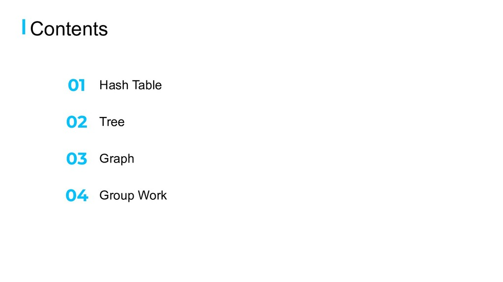 Hash Table Contents Tree Graph Group Work 02 03...