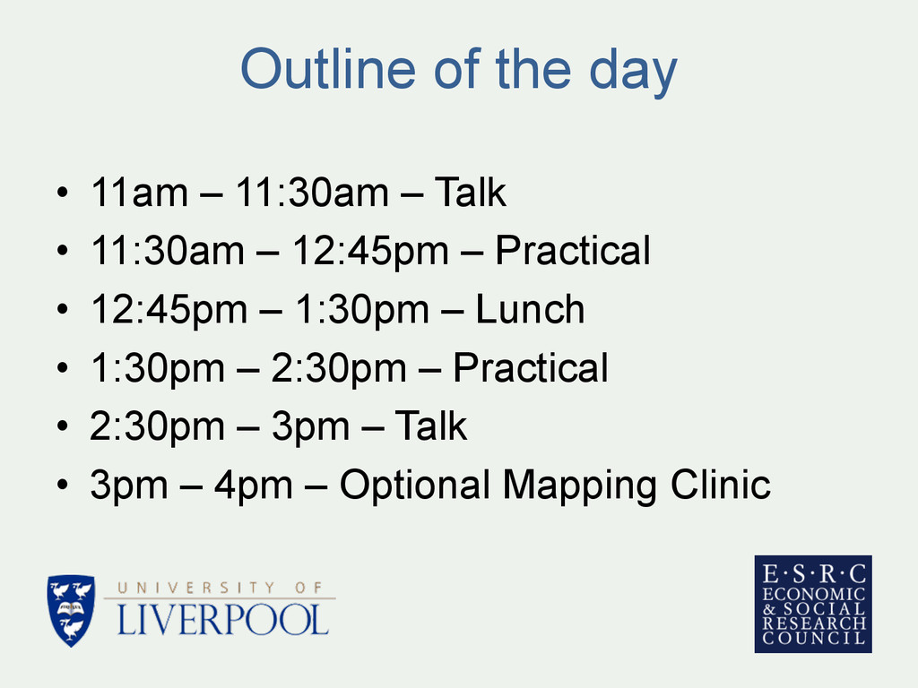 Outline of the day • 11am – 11:30am – Talk • ...