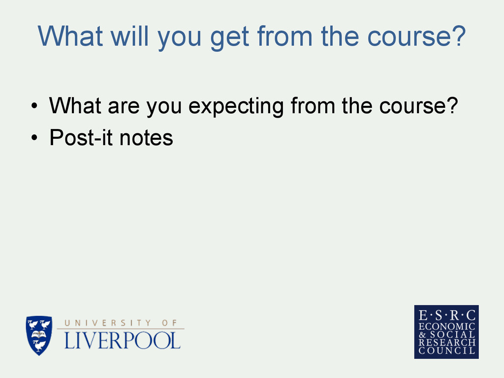 What will you get from the course? • What are ...