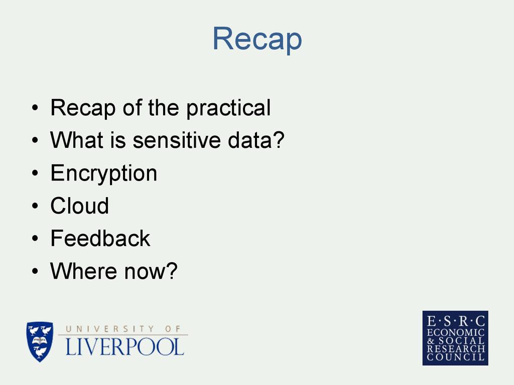 Recap • Recap of the practical • What is sens...