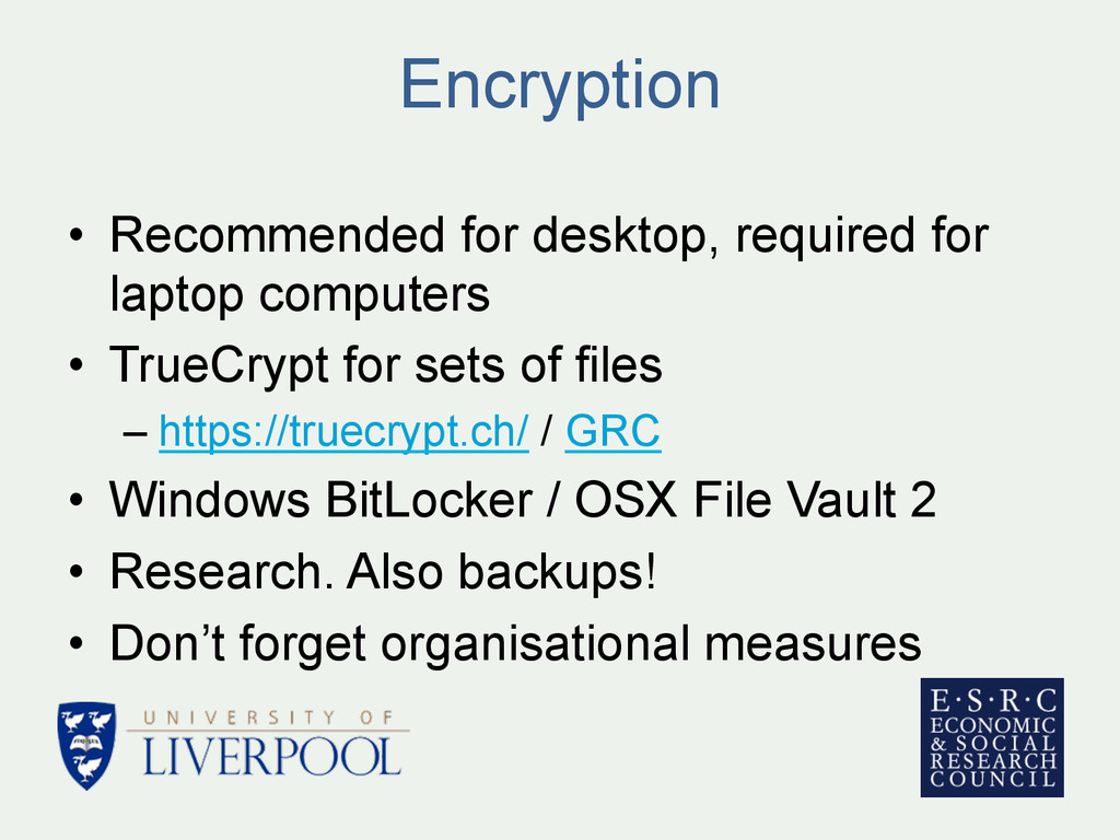 Encryption • Recommended for desktop, required...