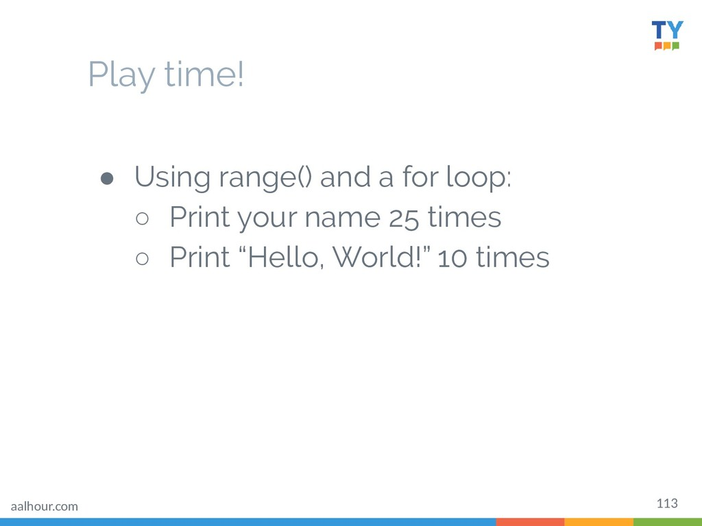 113 ● Using range() and a for loop: ○ Print you...