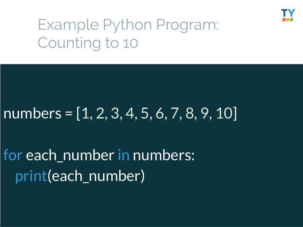 30 numbers = [1, 2, 3, 4, 5, 6, 7, 8, 9, 10] fo...