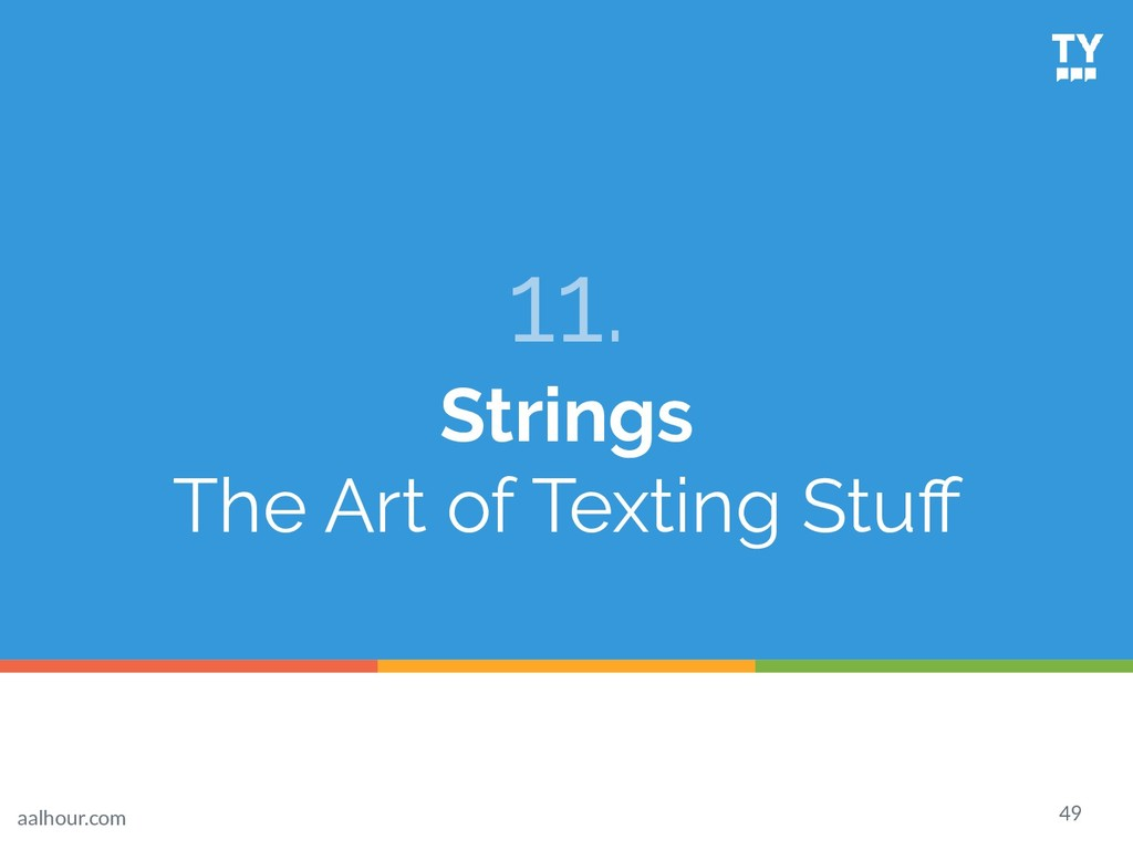11. Strings The Art of Texting Stuff 49 aalhour....