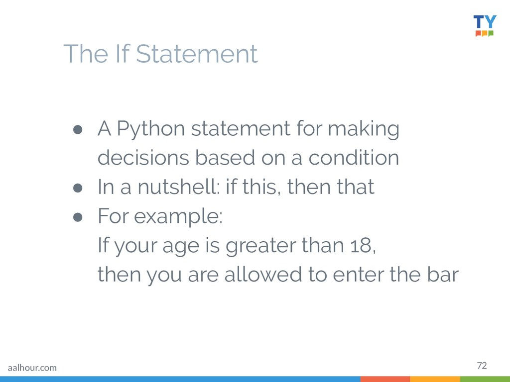 72 ● A Python statement for making decisions ba...