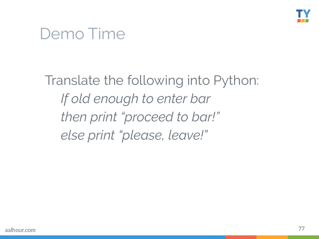 77 Translate the following into Python: If old ...