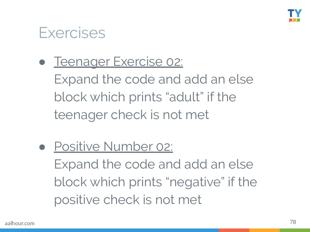 78 ● Teenager Exercise 02: Expand the code and ...