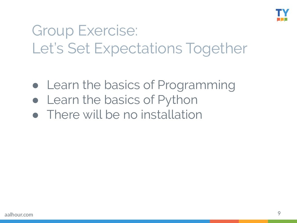 Group Exercise: Let's Set Expectations Together...