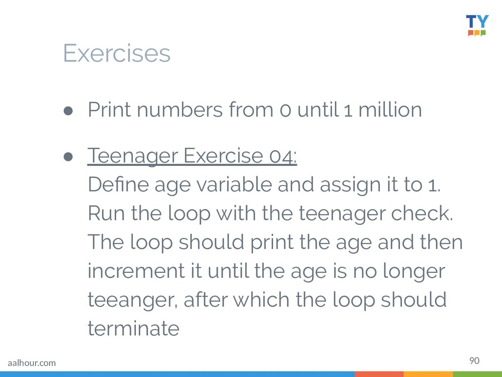 90 ● Print numbers from 0 until 1 million ● Tee...