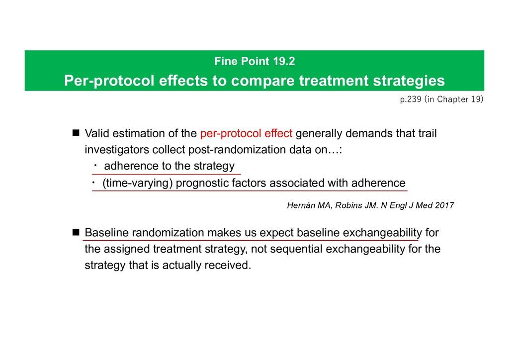Fine Point 19.2 Per-protocol effects to compare...
