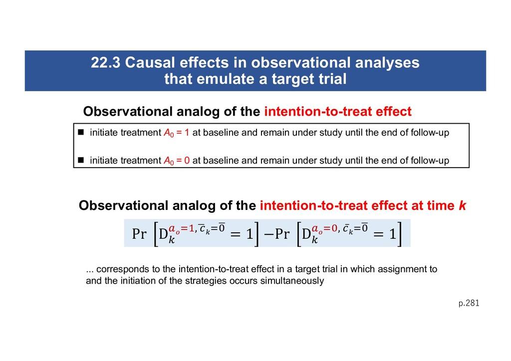 p.281 n initiate treatment A0 = 1 at baseline a...
