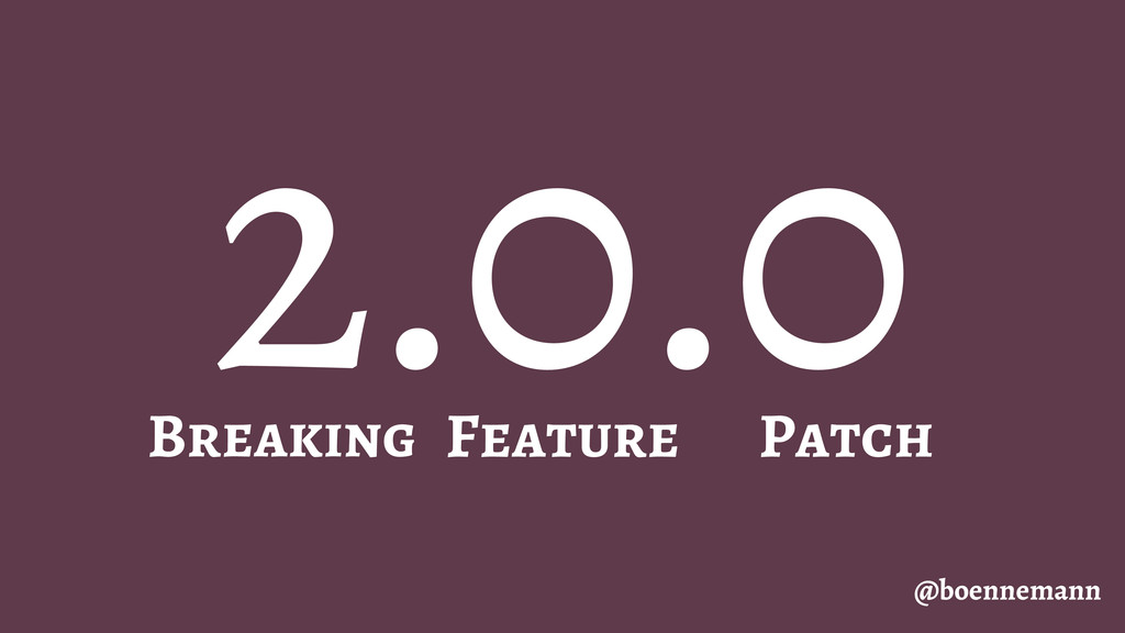 2.0.0 @boennemann Patch Breaking Feature