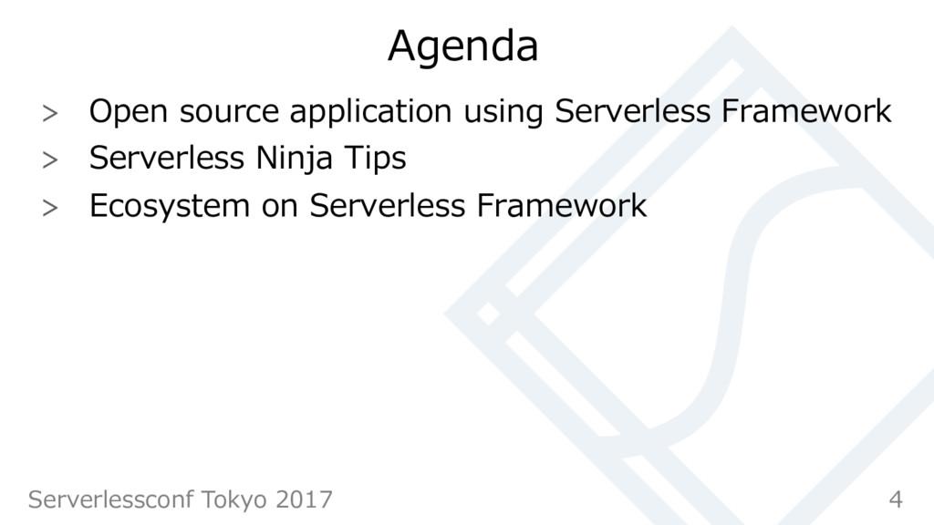 Agenda  Open source application using Serverl...