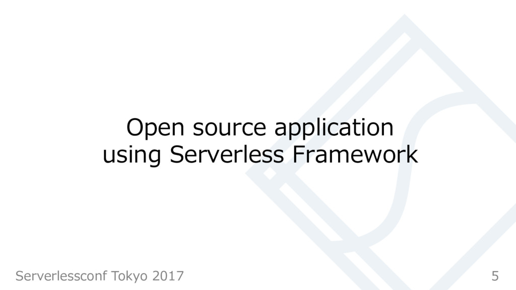 Open source application using Serverless Framew...