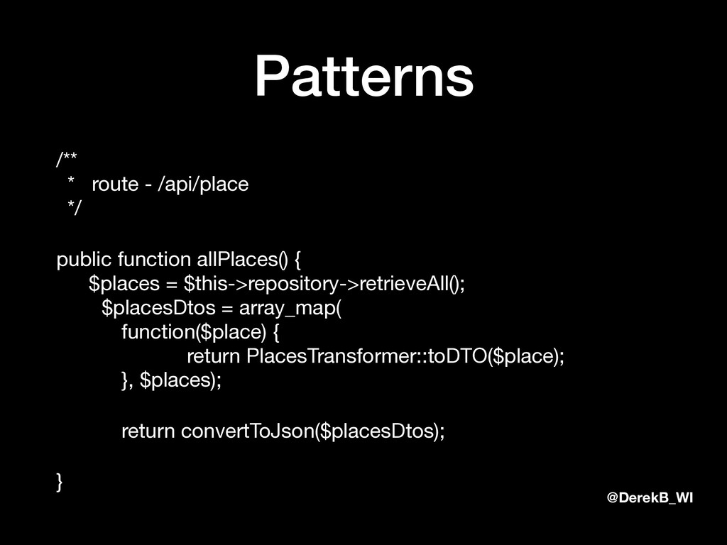 @DerekB_WI Patterns /**