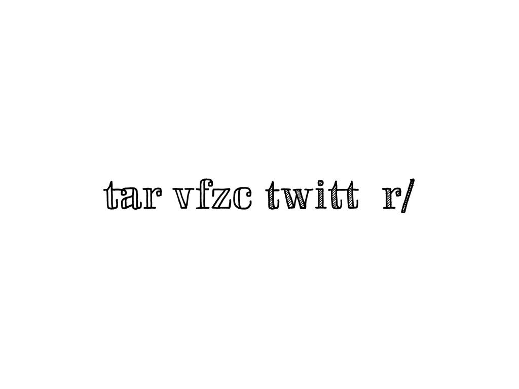 tar vfzc twitter/