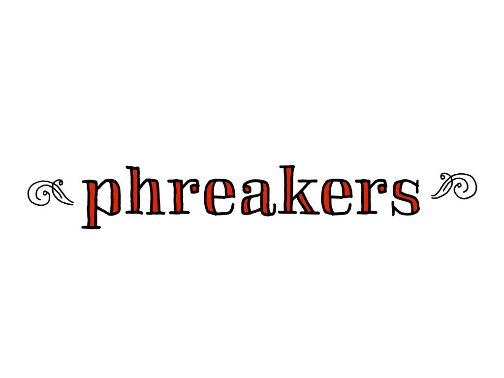 phreakers phreakers m n