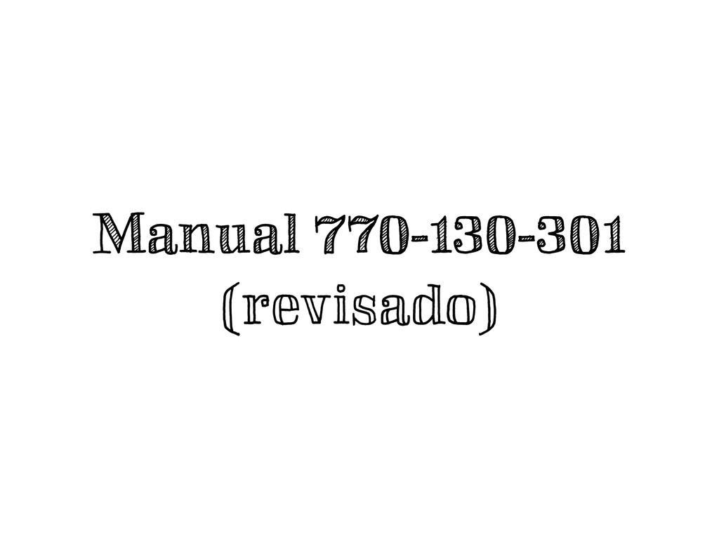 Manual 770-130-301 (revisado)